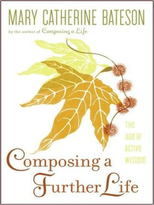 cover image of Composing a Further Life