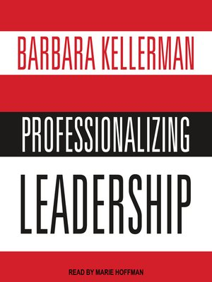 cover image of Professionalizing Leadership