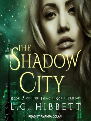cover image of The Shadow City--A Dark Paranormal Fantasy