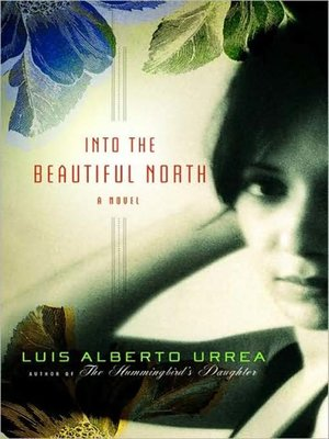 cover image of Into the Beautiful North