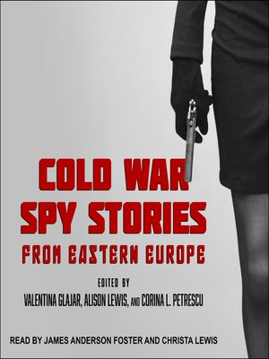 cover image of Cold War Spy Stories from Eastern Europe