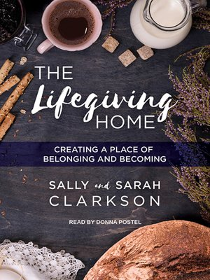 cover image of The Lifegiving Home