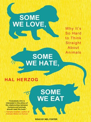cover image of Some We Love, Some We Hate, Some We Eat