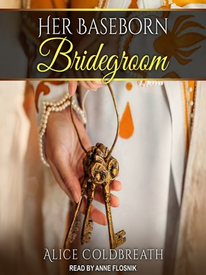 cover image of Her Baseborn Bridegroom