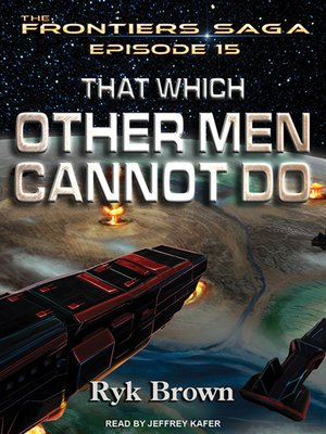cover image of That Which Other Men Cannot Do
