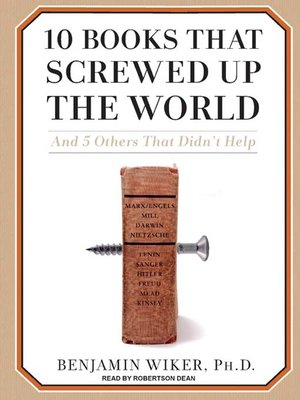 cover image of 10 Books That Screwed Up the World