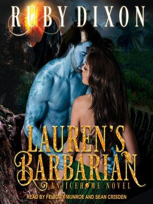 cover image of Lauren's Barbarian--A SciFi Alien Romance