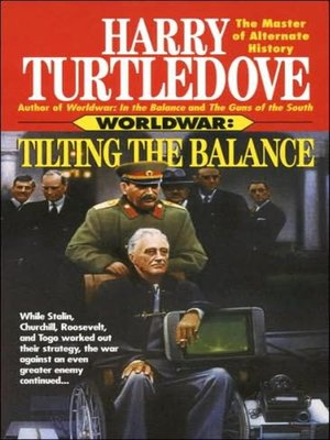 cover image of Worldwar--Tilting the Balance