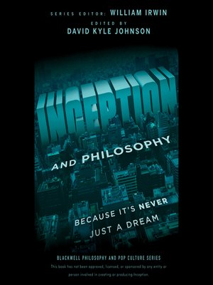 cover image of Inception and Philosophy--Because It's Never Just a Dream