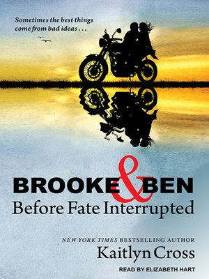 cover image of Brooke & Ben--Before Fate Interrupted