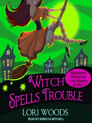 cover image of Witch Spells Trouble
