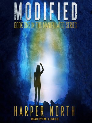 cover image of Modified--Book One in the Manipulated Series