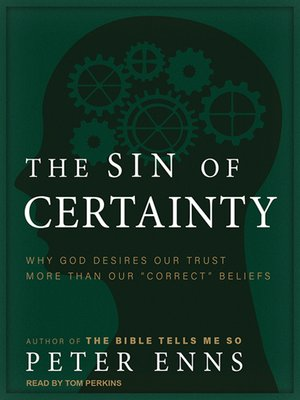 cover image of The Sin of Certainty