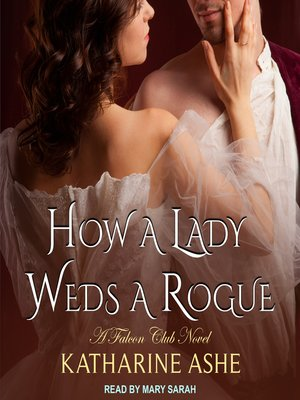 cover image of How a Lady Weds a Rogue