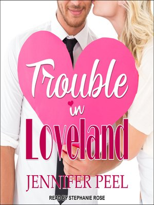 cover image of Trouble in Loveland