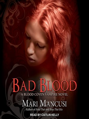 cover image of Bad Blood--A Blood Coven Vampire Novel