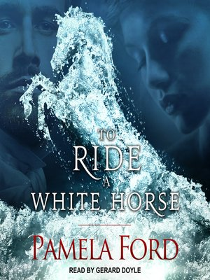 cover image of To Ride a White Horse