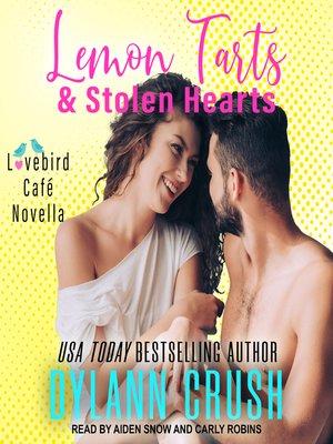 cover image of Lemon Tarts & Stolen Hearts