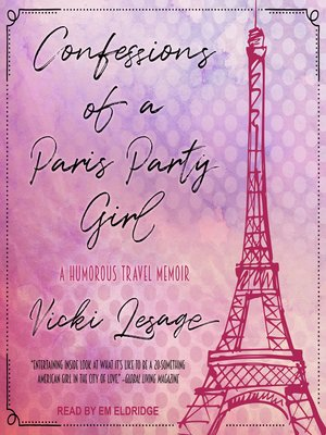 cover image of Confessions of a Paris Party Girl