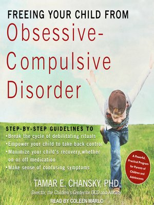 cover image of Freeing Your Child from Obsessive-Compulsive Disorder