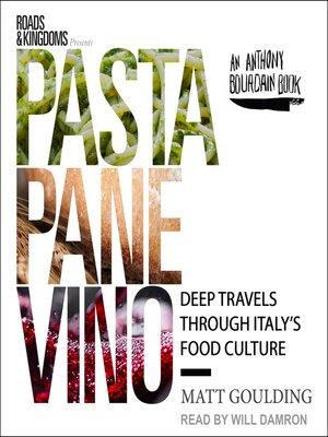 cover image of Pasta, Pane, Vino