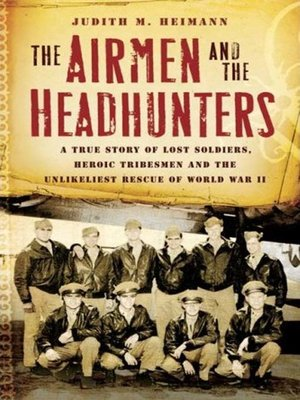 cover image of The Airmen and the Headhunters