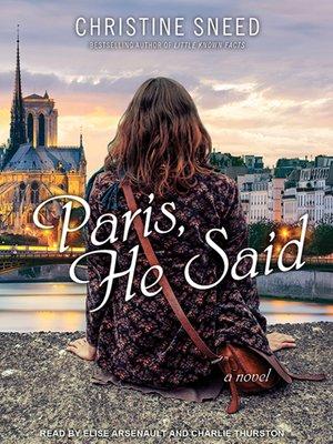 cover image of Paris, He Said