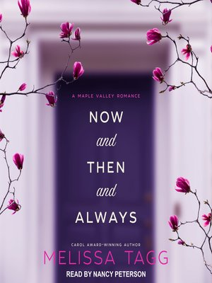 cover image of Now and Then and Always