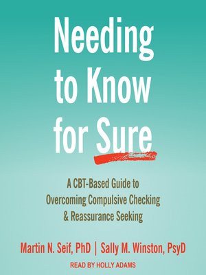 cover image of Needing to Know for Sure