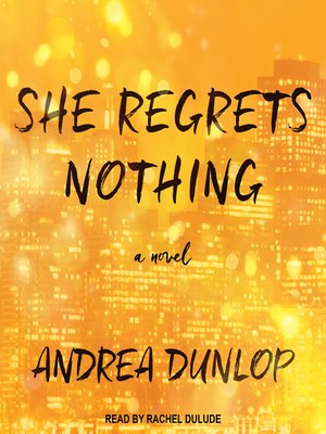 cover image of She Regrets Nothing
