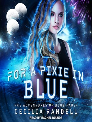 cover image of For a Pixie in Blue