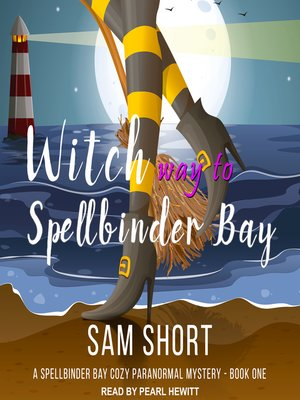 cover image of Witch Way to Spellbinder Bay