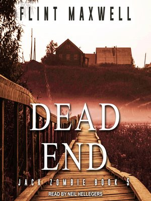 cover image of Dead End--A Zombie Novel
