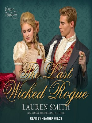 cover image of The Last Wicked Rogue