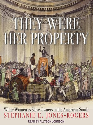 cover image of They Were Her Property
