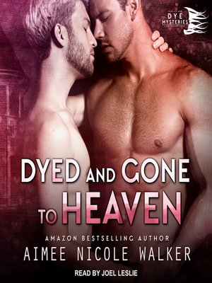 cover image of Dyed and Gone to Heaven