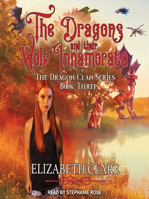 cover image of The Dragons and Their Wolf Innamorata