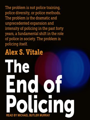 cover image of The End of Policing