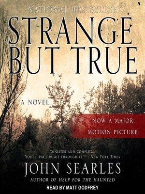 cover image of Strange but True