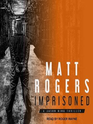 cover image of Imprisoned--A Jason King Thriller