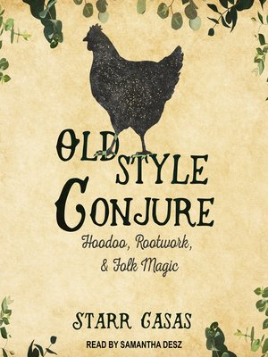 cover image of Old Style Conjure