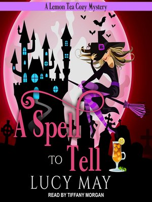 cover image of A Spell to Tell