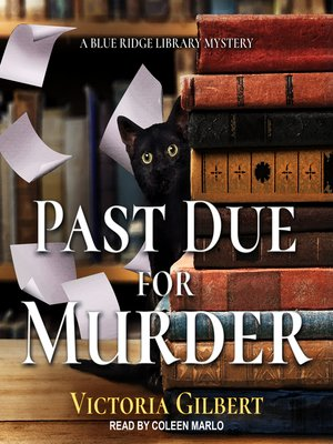 cover image of Past Due for Murder--A Blue Ridge Library Mystery