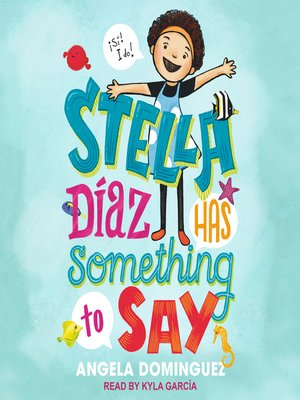 cover image of Stella Diaz Has Something to Say