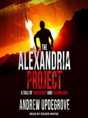 cover image of The Alexandria Project--A Tale of Treachery and Technology