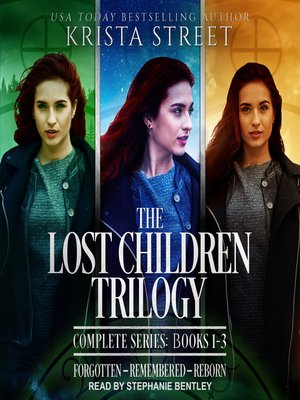 cover image of The Lost Children Trilogy Complete Series