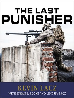 The Last Punisher by Kevin Lacz · OverDrive (Rakuten