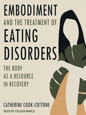 cover image of Embodiment and the Treatment of Eating Disorders