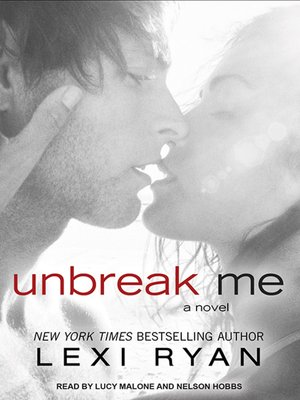 cover image of Unbreak Me