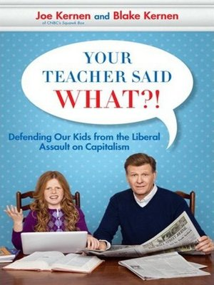 cover image of Your Teacher Said What?!